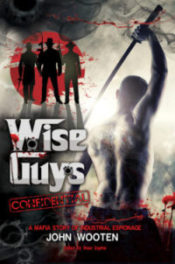 Wise Guys Confidential